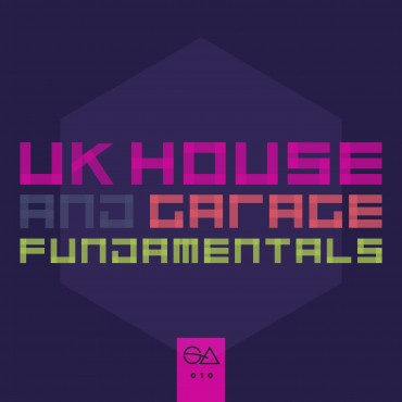 Uk House & Garage Fundimentals