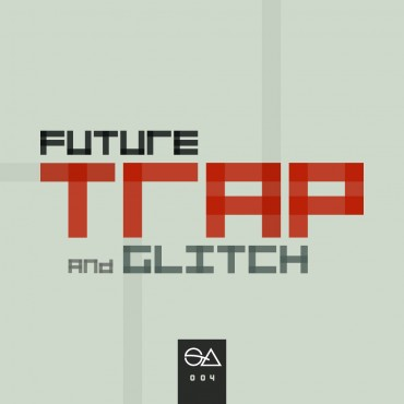Future Trap & Glitch