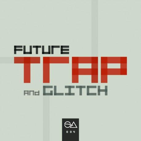 Future Trap & Glitch